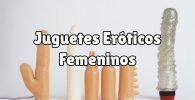 Top 10 de juguetes sexuales femeninos